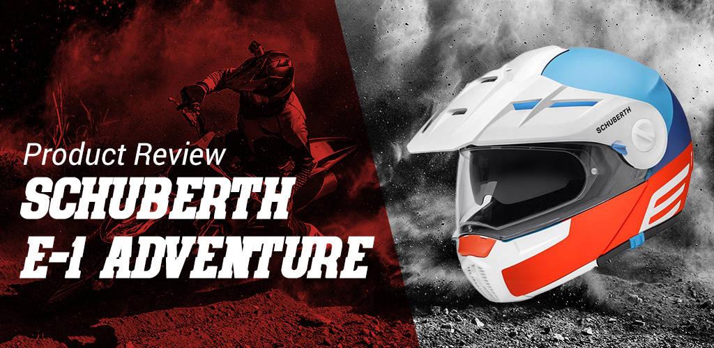 Schuberth E-1 Adventure Review